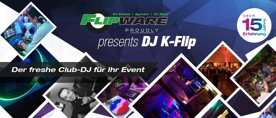 DJ K-Flip - der freshe Club-DJ für Ihr Event